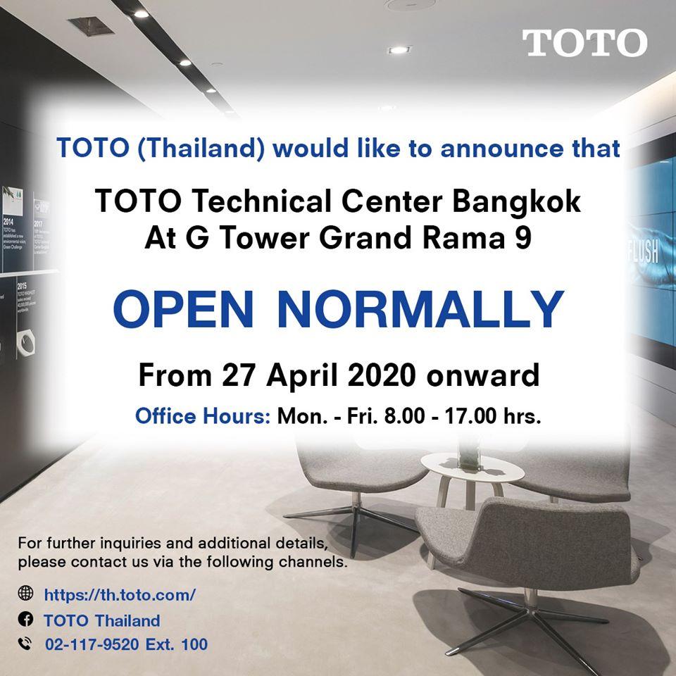 TOTO Technical Center Bangkok ❝ OPEN NORMALLY ❞ From 27 April 2020 onward 1